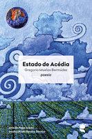 Estado de acédia - Gregorio Muelas Bermúdez
