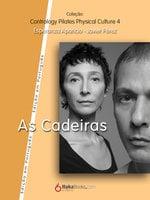 As Cadeiras - Javier Pérez Pont, Esperanza Aparicio Romero