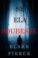 Se Ela Soubesse (Um Enigma Kate Wise—Livro 1) - Blake Pierce