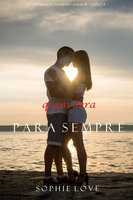 Quem Dera, Para Sempre (A pousada em Sunset Harbor—Livro 4) - Sophie Love