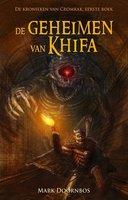De geheimen van Khifa - Mark Doornbos