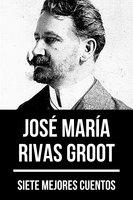7 mejores cuentos de José María Rivas Groot - August Nemo, José María Rivas Groot