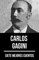 7 mejores cuentos de Carlos Gagini - August Nemo, Carlos Gagini