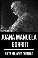 7 mejores cuentos de Juana Manuela Gorriti - August Nemo, Juana Manuela Gorriti