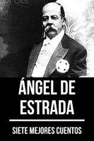 7 mejores cuentos de Ángel de Estrada - August Nemo, Ángel de Estrada