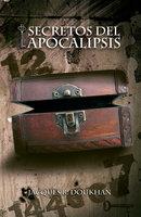 Secretos del Apocalipsis - Jacques B. Doukhan