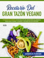 Recetario Del Gran Tazón Vegano - Joseph P. Turner