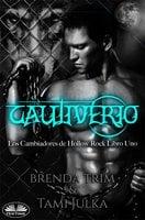 Cautiverio - Brenda Trim
