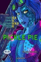 Pickle Pie - George Saoulidis