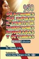 950 Oraciones Que Superan El Espíritu De Bendiciones Demoradas Y Detenidas Nueva Edición - Dr. Olusola Coker