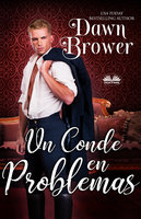 Un Conde En Problemas - Dawn Brower