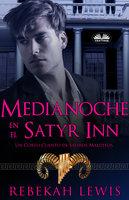 Medianoche En El Satyr Inn - Rebekah Lewis