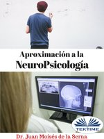 Aproximación A La Neuropsicología - Juan Moisés de la Serna
