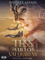 Tess: El Vuelo De Las Valquirias - Andres Mann