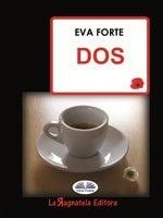Dos - Eva Forte