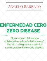 Enfermedad Cero - Angelo Barbato