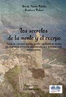 Los Secretos De La Mente Y El Cuerpo - Gianluca Pistore, Oreste Maria Petrillo