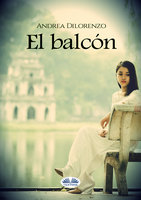 El Balcón - Andrea Dilorenzo