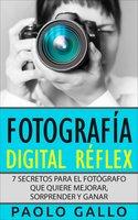 Fotografía Digital Réflex - Paolo Gallo