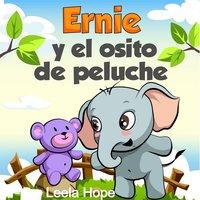 Ernie y el osito de peluche - Leela Hope