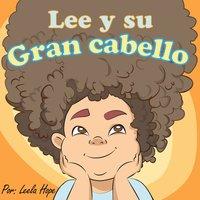 Lee y su gran cabello - Leela Hope