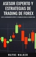 Asesor Experto y Estrategias de Trading de Forex - Wayne Walker