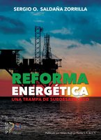 Reforma Energética - Sergio O. Saldaña Zorrilla