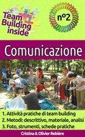 Team Building inside n°2 - comunicazione - Cristina Rebiere, Olivier Rebiere