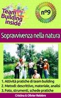 Team Building inside n°9 - Sopravvivenza nella natura - Cristina Rebiere, Olivier Rebiere