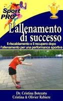 L'allenamento di successo - Cristina Rebiere, Cristina Botezatu