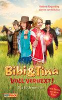 Bibi & Tina 2: Voll verhext - Bettina Börgerding, Wenka von Mikulicz