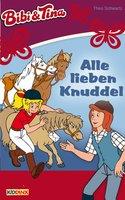 Bibi & Tina: Alle lieben Knuddel - Theo Schwartz