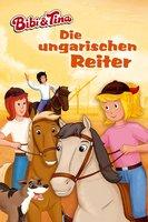 Bibi & Tina: Die ungarischen Reiter - Vincent Andreas