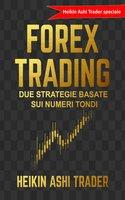 Trading Forex - Heikin Ashi Trader