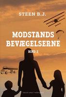 Modstandsbevægelserne – bind 2 - Steen B. J.