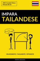 Impara il Tailandese - Velocemente / Facilmente / Efficiente - Pinhok Languages