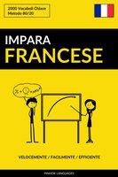 Impara il Francese - Velocemente / Facilmente / Efficiente - Pinhok Languages