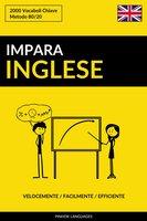 Impara l'Inglese - Velocemente / Facilmente / Efficiente - Pinhok Languages