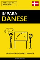 Impara il Danese - Velocemente / Facilmente / Efficiente - Pinhok Languages
