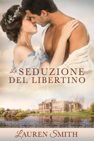 La Seduzione del Libertino - Lauren Smith