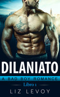 Dilaniato 1 - Liz Levoy