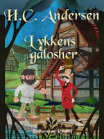 Lykkens galosher - H.C. Andersen