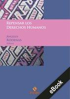 Repensar los derechos humanos - Ángeles Ródenas