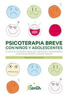 Psicoterapia breve con niños y adolescentes - Begoña Aznárez
