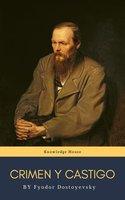 Crimen y castigo - Fyodor Dostoyevsky, Fiódor M. Dostoievski