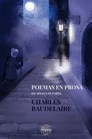 Poemas en prosa - Charles Baudelaire