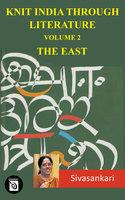 Knit India Through Literature Volume 2 - The East - Sivasankari