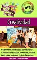 Team Building inside n°6 - creatividad - Cristina Rebiere, Olivier Rebiere