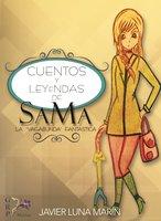 Cuentos y leyendas de Sama - Javier Luna Marín