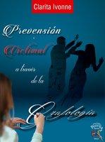 Prevención victimal a través de la caligrafía - Clarita Ivonne Pérez Ramírez